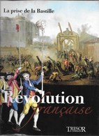 """LIVRE NEUF """"LA PRISE DE LA BASTILLE"""" LA RéVOLUTION FRANCAISE ( NEUF SOUS SCELLé) - Geschiedenis"""