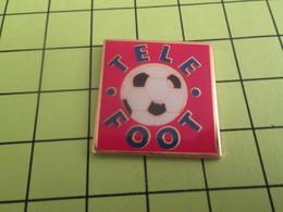 910e Pin's Pins / Beau Et Rare : THEME : MEDIAS / EMISSION DE TELE TF1 TELE FOOT - Medias