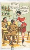 """Soldats Au Bistrot, Main Aux Fesses:"""" Oui, En Ce Moment, J'ai La Main Heureuse..."""" Signée Chaperon Jean - Humor"""