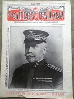 La Guerra Italiana 27 Giugno 1915 WW1 Isonzo Medusa Battaglia Plava Marconi Nero - Guerre 1914-18