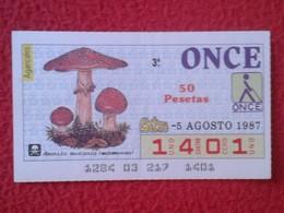 CUPÓN DE ONCE LOTTERY CIEGOS SPAIN LOTERÍA BLIND SETA SETAS MICOLOGÍA HONGOS MUSHROOM CHAMPIGNON HONGO AMANITA MUSCARIA - Billetes De Lotería