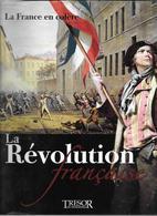 """LIVRE NEUF """"LA FRANCE EN COLèRE"""" LA RéVOLUTION FRANCAISE ( NEUF SOUS SCELLé) - Geschiedenis"""