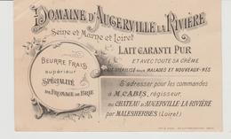 Carte Commerciale Domaine D'Augerville La Rivière Laiterie  MALESHERBES (Loiret) 1897 - Visiting Cards
