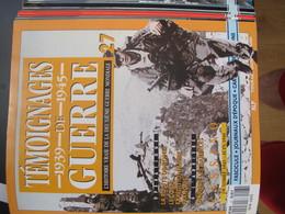 Revues :Témoignages De Guerre De 1939 à 1945- 13 Fascicules Assemblés Dans Un Classeur (27 à 40) - Tijdschriften & Kranten