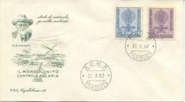 ITALIA - FDC  CAPITOLIUM VERDE  1962   -  MALARIA - F.D.C.