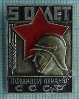USSR / Badge / Soviet Union / RUSSIA. MIA. Fire Protection 50 Years. Fireman. 1918-1968. - Firemen