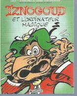 """IZNOGOUD  """" ET L'ORDINATEUR MAGIQUE """"   - GOSCINNY / TABARY - E.O.   NOVEMBRE 1995  DARGAUD ( Pub SONY ) - Iznogoud"""