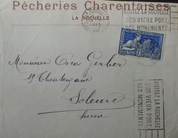 """DF40266/287 - ✉️ Avec PUBLICITE """" PÊCHERIES CHARENTAISES """" - N°214 Seul Sur LETTRE - CàD De LA ROCHELLE 23 MAI 1925 - Advertising"""
