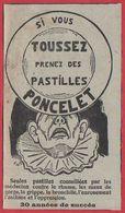 Pastilles Poncelet. Si Vous Toussez Prenez Des Pastilles Poncelet. Clown Triste. 1909. - Publicités