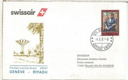 NACIONES UNIDAS GENEVE PRIMER VUELO SWISSAIR GENEVE RIYADH 1987 AL DORSO LLEGADA - Arabia Saudita