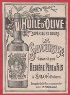 Huile D'olives. La Savoureuse. Rebière Père & Fils. à Salon De Provence. 1909. - Publicités
