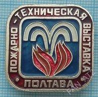 USSR / Badge / Soviet Union / UKRAINE.  Ministry Of Internal Affairs Fire-technical Exhibition. Fireman. Poltava 1980s - Firemen
