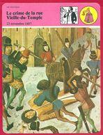 Le Crime De La Rue Vieille Du Temple. Jean Sans Peur Fait Assassiné Le Duc Louis D'Orléans. Armagnac Et Bourguignon. - History
