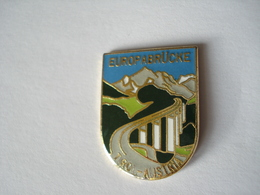 20190714-3115 AUTRICHE «EUROPABRUCKE» TIROL AUSTRIA - Badges