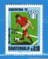 (Mn1) GUATEMALA ** 1978 - ARGENTINA 78. AEREO -  Yvert.. 642.   MNH. - Guatemala