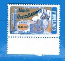 (Mn1) GUATEMALA * 1977 - QUETZALTENANGO. AEREO -  Yvert.. 626.   MH. - Guatemala