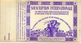RARE CARNET COMPLET AVEC 15 SOUCHES  SOUSCRIPTION INTERNATIONALE  REF3721 - Viñetas De La Guerra Civil