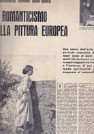 (pagine-pages)IL ROMANTICISMO NELLA PITTURA EUROPEA    Rotosei1961/01. - Libri, Riviste, Fumetti