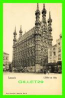 LOUVAIN, BELGIQUE - L'HÔTEL DE VILLE - NELS - DOS NON DIVISÉ - ANIMÉE - - Leuven