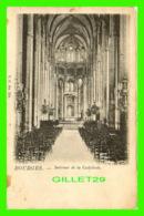 BOURGES (18) - INTÉRIEUR DE LA CATHÉDRALE -  V. P. No 319 - - Bourges