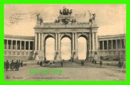 BRUXELLES, BELGIQUE - L'ARCADE MONUMENTALE DU CINQUANTENAIRE - ANIMÉE - NELS - CIRCULÉE EN 1907 - - Monuments, édifices