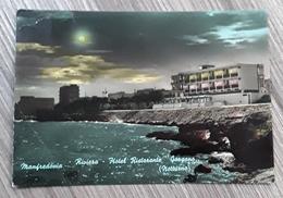 Manfredonia  - Riviera - Hotel Ristorante Gargano ( Notturno) */* - Manfredonia