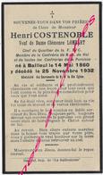 En 1932 Bailleul (59) Henri COSTENOBLE Ep Clémence LOMBART Chef FNC-confrérie Notre Dame De Hal Né 1860 - Décès