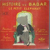 """45 Tours EP - """" HISTOIRE DE BABAR LE PETIT ELEPHANT """" N° 1 (  JAN DE BRUNHOFF ) 1957 - Filmmusik"""