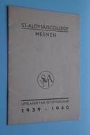 St. ALOYSIUSCOLLEGE > MEENEN - Uitslagen Van Het Schooljaar 1939 - 1940 ( Zie Foto's ) ! - Diplômes & Bulletins Scolaires