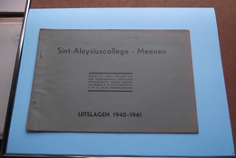 St. ALOYSIUSCOLLEGE > MEENEN ( UITSLAGEN ) 1940 - 1941 ( Zie Foto's ) ! - Diplômes & Bulletins Scolaires