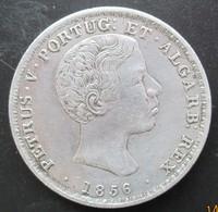 PORTUGAL, 500 Réis Pierre V 1856, SUP - Portugal