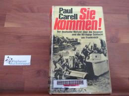 Sie Kommen! : Der Dt. Bericht über D. Invasion U. D. 80tägige Schlacht Um Frankreich. - Police & Military