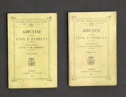 Gargiulo - Giovanni Ovvero Fede E Fedeltà - Imitazione - 2 Vol. -  1^ Ed. 1893 - Libros, Revistas, Cómics