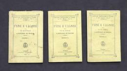 Fede E Valore, Ossia Vita Del Generale Gastone Di Sonis - 1^ Ed. 1893 - Altri