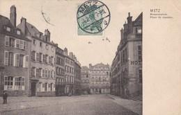 METZ - MOSELLE  -  (57)  -  CPA 1909 - PLACE DE CHAMBRE.. - Metz
