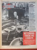 Journal Libération (19 Fév 1993) Mitterrand - Les Anti-Maastricht - Sarajevo - L'adieu Au Lied - Christine Janin - Zeitungen
