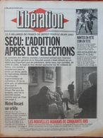 Journal Libération (22 Fév 1993) Les Mamans De 50 Ans - Sécu - Sidérurgie - Rebelles Kigali - Sallanches/enfants Au Pain - Zeitungen