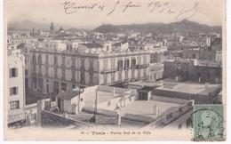 Tunisie -  TUNIS -  Partie Sud De La Ville - 1909 - Tunisie