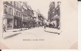 CPA 03 -- MOULINS - La Rue D' Allier + Commerces + Animation ( Dos NON Divisé ) - Moulins