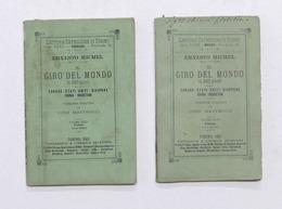Ernesto Michel - Il Giro Del Mondo In 240 Giorni - Vol. Terzo - China - 1887 - Altri