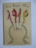 1919 -      A  NOS  TROUPES  ALLIEES           SIGNE F L                   TTB - Nouvel An