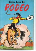 Lucky Luke N° 2 : Rodéo - édit Dupuis 1967 - état : Assez Bon (qq Déchirures Sur La Tranche) - Lucky Luke