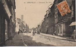 80 ABBEVILLE Chaussée Du Bois - Abbeville