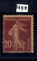 SEMEUSE NO139 E  NEUF ** - 1906-38 Sower - Cameo