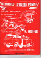 Histoire Des Pompiers De Cherbourg - 120 Pages Illustrées - édit La Dépêche 1974 - Sonstige