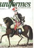 Uniformes N°47 1979 & Militaria N° 302 2010 - Bonnet De Police - BEF - 1er Choc - Baïonnette - Soldat Belge 1940 - Tijdschriften & Kranten