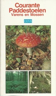 COURANTE PADDESTOELEN VARENS EN MOSSEN ( PILZE CHAMPIGNONS ZWAMMEN FUNGI FUNGHI ) CERA  1991 - Livres, BD, Revues