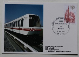 Lille Inauguration Du 1 Métro Automatique Carte Premier Jour Lille 1983 - Métro