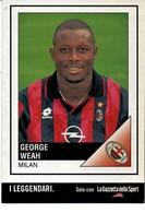 IL LEGGENDARIO GEORGE WEAH -MILAN - Calcio