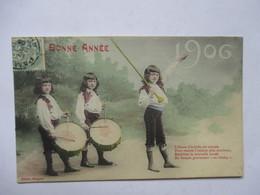 1906 -    FANFARE D ' ENFANTS  ...        TTB - Nouvel An